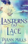 Lanterns and Lace - DiAnn Mills
