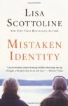 Mistaken Identity - Lisa Scottoline