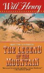 The Legend of the Mountain - Will Henry