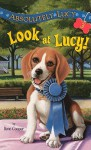 Look at Lucy! - Ilene Cooper
