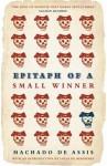 Epitaph of a Small Winner - Machado de Assis