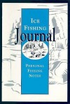 Ice Fishing Journal - Leisure Time Gift Books