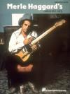 Merle Haggard's Greatest Hits - Roberto Ed. Schmid