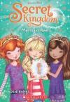 Secret Kingdom #4: Mermaid Reef - Rosie Banks