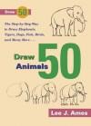 Draw 50 Animals - Lee J. Ames