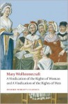 A Vindication of the Rights of Men/A Vindication of the Rights of Woman/An Historical and Moral View of the French Revolution - Mary Wollstonecraft, Janet Todd