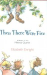 Then There Were Five - Elizabeth Enright