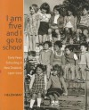 I Am Five and I Go to School: Early Years Schooling in New Zealand, 1900-2010 - Helen May