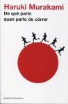 De què parlo quan parlo de córrer - Haruki Murakami, Albert Nolla