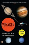 Voyager: Exploration, Space, and the Third Great Age of Discovery - Stephen J. Pyne