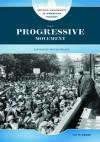The Progressive Movement: Advocating Social Change - Tim McNeese