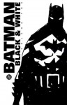 Batman Black and White, Vol. 2 - Mark Chiarello, Paul Dini, Kelley Puckett, Steven T. Seagle, Ty Templeton, John Arcudi, Brian Azzarello, John Byrne, Howard Chaykin, Warren Ellis, Harlan Ellison, Alan Grant, Dave Gibbons, Robert Kanigher, Paul Levitz, Tom Peyer, Paul Pope, Walter Simonson, Alex Ross, Steve