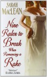 Nine Rules to Break When Romancing a Rake (Audio) - Sarah MacLean