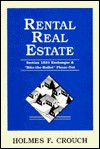 Rental Real Estate - Holmes F. Crouch