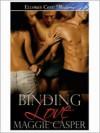 Binding Love - Maggie Casper