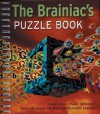 The Brainiac's Puzzle Book - Frank Longo, Fraser Simpson, Terry Stickels