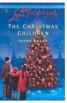 The Christmas Children - Irene Brand