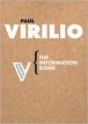The Information Bomb (Radical Thinkers) - Paul Virilio