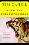 Hold the Enlightenment - Tim Cahill