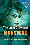 The Joan Crawford Monsters - Peter Joseph Swanson