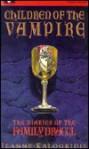 Children of the Vampire - Jeanne Kalogridis