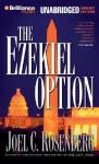 The Ezekiel Option (Audio) - Joel C. Rosenberg, Patrick G. Lawlor