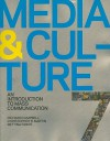 Media & Culture: An Introduction to Mass Communication [With Access Code] - Richard Campbell, Christopher R. Martin, Bettina G. Fabos