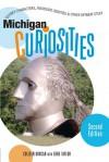 Michigan Curiosities, 2nd: Quirky Characters, Roadside Oddities & Other Offbeat Stuff - Colleen Burcar, Gene Taylor