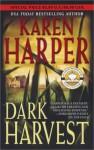 Dark Harvest - Karen Harper
