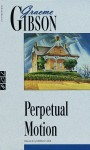 Perpetual Motion - Graeme Gibson