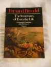 The Structures of Everyday Life: Civilization and Capitalism 15th-18th Century, Volume 1 - Fernand Braudel