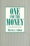 One for the Money - Marvin J. Ashton