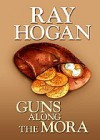 Guns Along The Mora (Western Series) - Ray Hogan