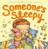 Someone's Sleepy - Deborah Lee Rose, Dan Andreasen