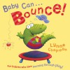 Baby Can Bounce! - Lynne Chapman