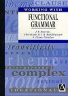 Working With Functional Grammar - J.R. Martin, Clare Painter, Christian M.I.M. Matthiessen