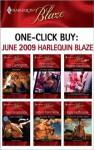 One-Click Buy: June 2009 Harlequin Blaze - Tori Carrington, Crystal Green, Heather MacAllister, Cara Summers, Rhonda Nelson, Kate Hoffmann