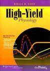 High-Yield Physiology - Ronald W. Dudek