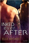 Inked Ever After - Elle Aycart