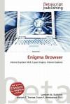 Enigma Browser - Lambert M. Surhone, Susan F. Marseken