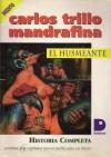 El Husmeante - Carlos Trillo, Domingo Mandrafina
