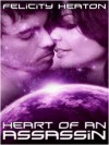 Heart of an Assassin (Daughters of Lyra #5) - Felicity E. Heaton