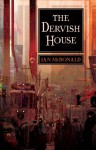 The Dervish House - Ian McDonald