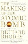 Making of the Atomic Bomb - Richard Rhodes