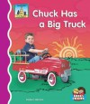 Chuck Has a Big Truck - Anders Hanson