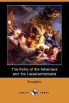 The Polity of the Athenians and the Lacedaemonians - Xenophon, Henry G. Dakyns
