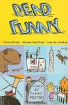 Dead Funny - John L. Foster
