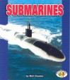 Submarines (Pull Ahead Books) - Matt Doeden