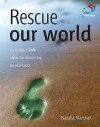 Rescue Our World - Natalia Marshall
