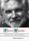 First Words - Douglas Messerli